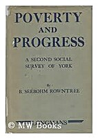 Poverty and progress;: A second social…