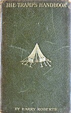 The Tramp's Hand-Book by Harry Roberts