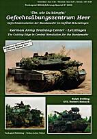 German Army Training Center-Letzlingen. The…