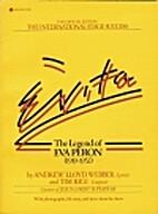Evita, the Legend of Eva Peron (1919-1952)…