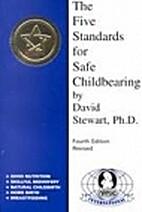 Five Standards for Safe Childbearing: Good…