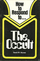 How to Respond to ... The Occult (The…