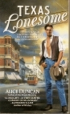 Texas Lonesome by Alice Duncan