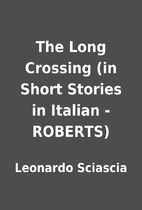 The Long Crossing (in Short Stories in…