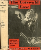 The Cotswold Case by Anthony Wynne