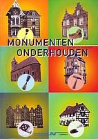 Monumenten onderhouden : gids voor uw…