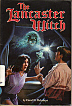 The Lancaster Witch by Carol H. Behrman