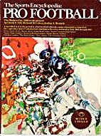 The Sports Encyclopedia: Pro Football by…