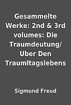 Gesammelte Werke: 2nd & 3rd volumes: Die…