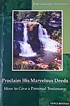 Proclaim His Marvelous Deeds: How to Give a…
