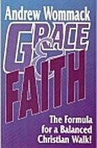 Grace & Faith (The Formula for a Balanced…