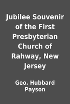 Jubilee Souvenir of the First Presbyterian…