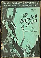 The Garden of Fear by Robert E. Howard