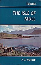 Isle of Mull by P. A. Macnab