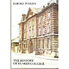 The history of Ruskin College by Harold…
