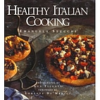Healthy Italian Cooking by Emanuela Stucchi