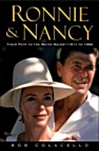 Ronnie And Nancy: Their Path To The White…