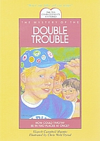 The Mystery of the Double Trouble (The Ten…