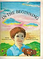 In the Beginning by Miriam Ramsfelder Levin