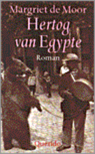 Duke of Egypt by Margriet de Moor