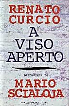 A viso aperto by Renato Curcio