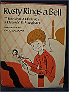 Rusty Rings a Bell by Franklyn M. Branley