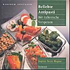 Beliebte Antipasti : 160 italienische…