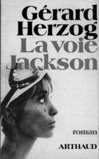 The Jackson Route by Gérard Herzog