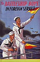 The Battleship Boys in Foreign Service, or,…