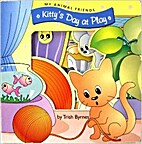 Kitty's Day At Play (My Animal Friends)…