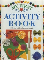 My First Activity Book by Angela Wilkes