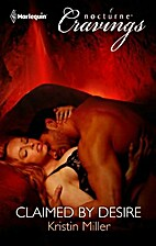 Claimed by Desire by Kristin Miller