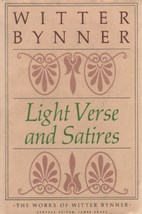 Light verse and satires by Witter Bynner