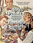 Bold Palates: Australia's Gastronomic…