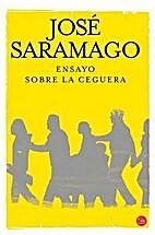 Ensayo sobre la ceguera by José Saramago