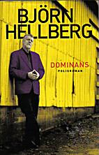 Dominans : polisroman by Björn Hellberg