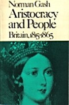 Aristocracy and people : Britain, 1815-1865…