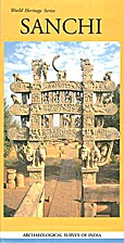 Sanchi (World Heritage Series) by Debala…