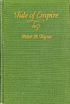 Tide of Empire by Peter B. Kyne