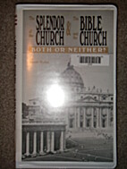The Splendor of the Church & The Bible and…