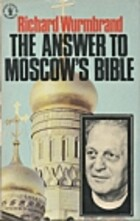 The Answer to Moscow's Bible by Richard…