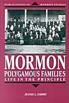 Mormon Polygamous Families: Life in the…