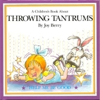 A Children's Book About Throwing Tantrums by…
