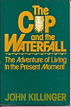 Cup and the Waterfall by John Killinger