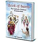 Book of Saints for Catholic Children: 96…