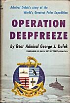 Operation Deepfreeze by George John Dufek