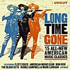 Long Time Gone: 15 All-New American Music…