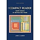The Compact Reader: Short Essays By Method…