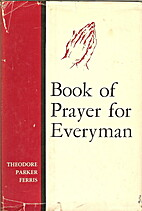 Book of prayer for everyman by Theodore…