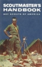 Scoutmaster Handbook by Boy Scouts of…